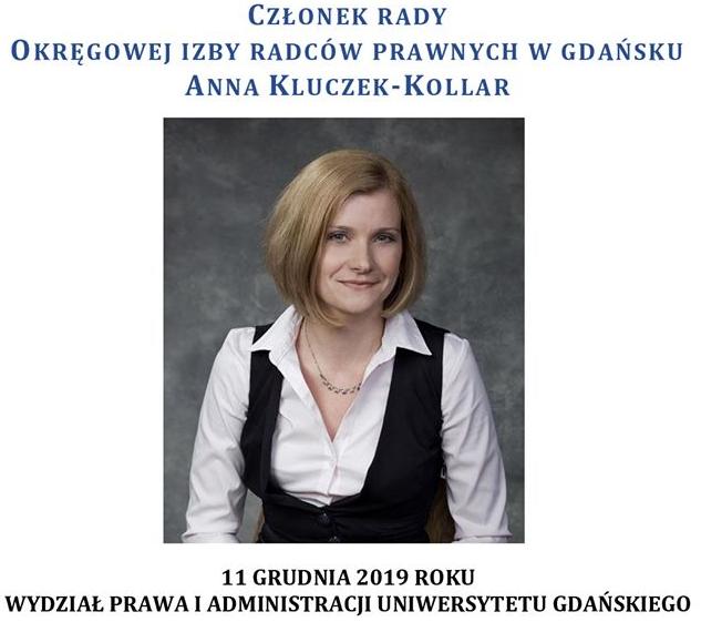 mec. Anna Kluczek-Kollar, radca prawny, rzeczniczka prasowa i członkini Rady Okręgowej Izby Radców Prawnych w Gdańsku.